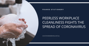 Peerless workplace cleanliness fights the spread of Coronavirus